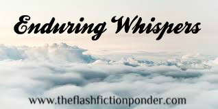 Clouds in the sky. For Enduring Whispers, on The Flash Fiction Ponder.