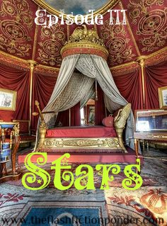 Medieval princess bed draped in tapersteries, for Stars by Tatu, music video script by Rico Lamoureux of The Flash Fiction Ponder.