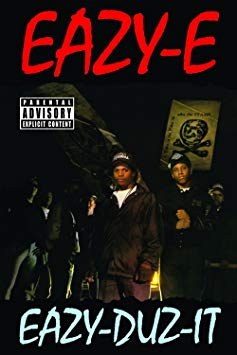 Cover to Eazy E Eazy Duz It, music video script by Rico Lamoureux of The Flash Fiction Ponder.