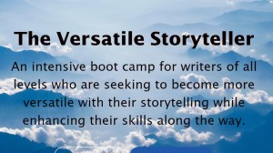 The Versatile Storyteller, an online writing boot camp by author Rico Lamoureux and his son Journey Teller Lamoureux of The Flash Fiction Ponder.