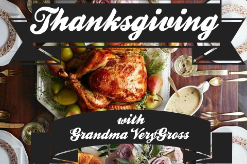 Thanksgiving meal, image for the short story 'Thanksgiving with Grandma VeryGross' by Rico Lamoureux of The Flash Fiction Ponder.