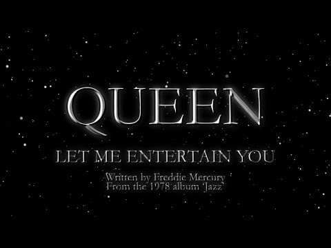 Queen Let Me Entertain You. Image for the song, music video written by The Flash Fiction Ponder.