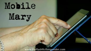 Hand of old person using a tablet, image for the short story 'Mobile Mary' by The Flash Fiction Ponder.