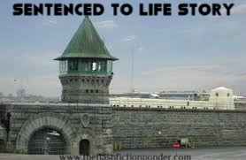 Folsom State Prison, image for the short story, 'Sentenced to Life Story'.