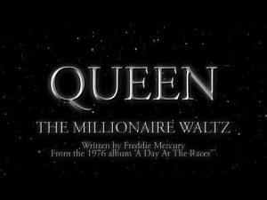 "Queen ""The Millionaire Waltz' music video script by The Flash Fiction Ponder."